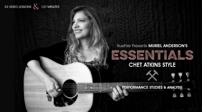 #Let's Review | Essentials: Chet Atkins Style by Muriel Anderson and Truefire.com