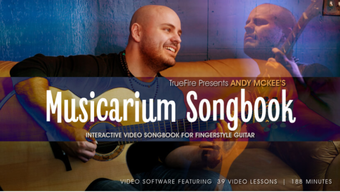 Musicarium Songbook by Andy McKee and Truefire.com